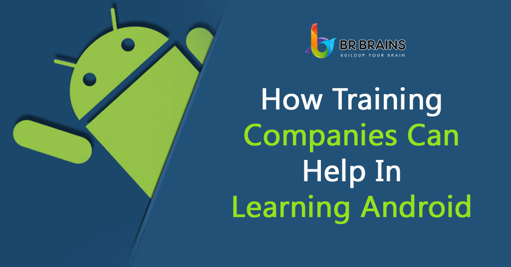 how-training-companies-can-help-In-learning-android