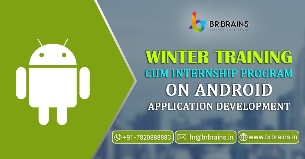 Apply For Android App Development Training Course in Jaipur at BR Brains