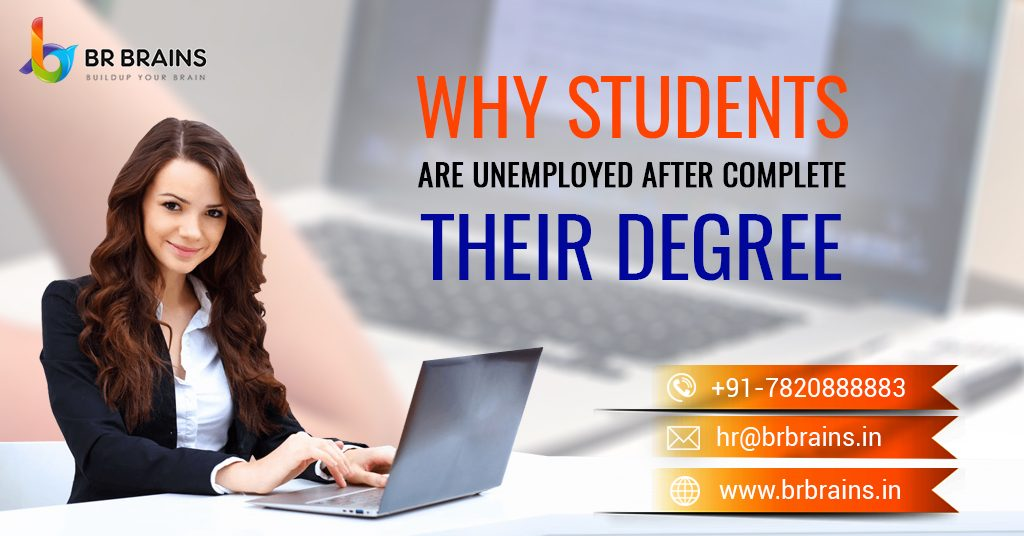 Why Students Are Unemployed After Complete their Degree