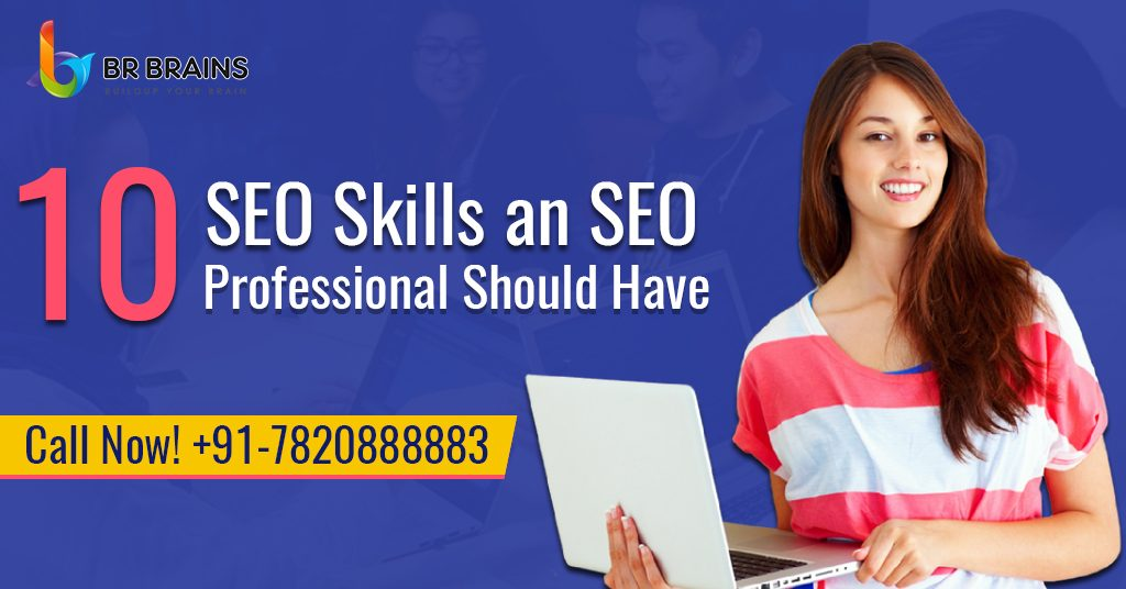 10 SEO Skills an SEO Professional Should Have