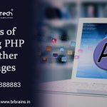 Benefits of Choosing PHP Over Other Languages