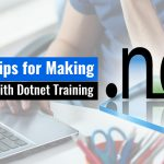 Fabulous Tips for Making More Money with Dotnet Training
