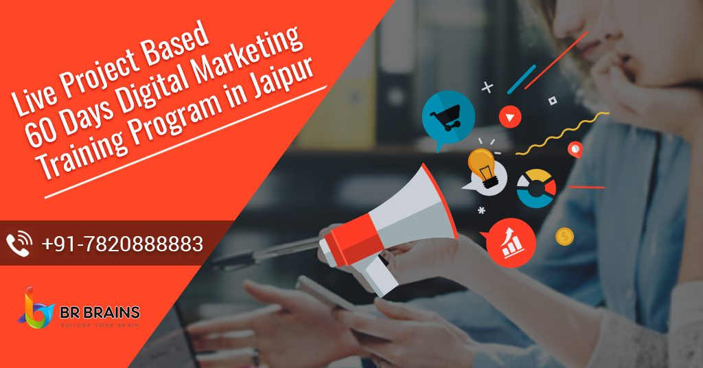 Live Project Based 60 Days Digital Marketing Training Program in Jaipur