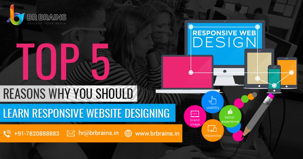 Top 5 Reasons Why You Should Learn Responsive Website Designing
