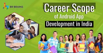 Career Scope of Android App Development in India