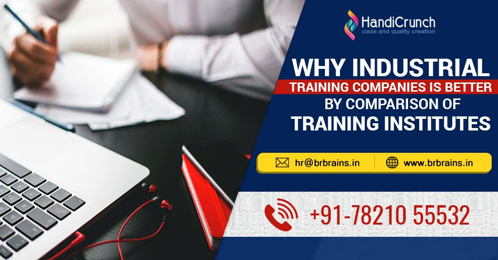 Why Industrial Training Companies is Better by Comparison of Training Institutes