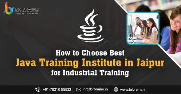 How to Choose Best Java Training Institute in Jaipur for Industrial Training