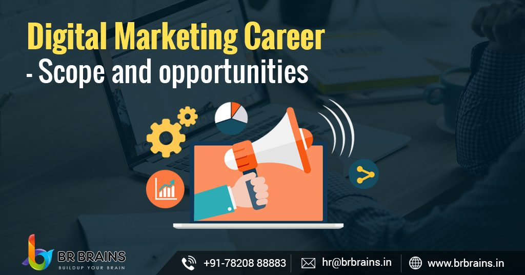 Digital Marketing Career - Scope and opportunities